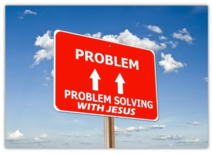 Problem solving with Jesus